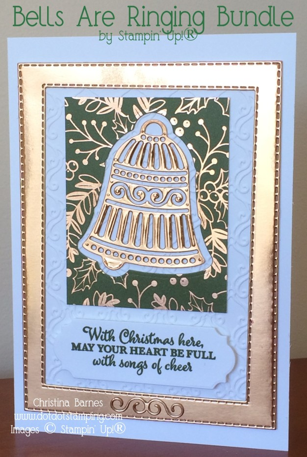 Bells Are Ringing Bundle Stampin Up 2019 Holiday Catalogue Christmas Christina Barnes Dot Dot Stamping