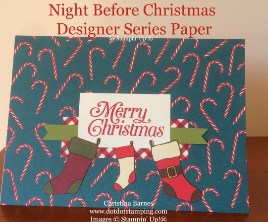 Night Before Christmas Designer Series Paper Card 3 Stampin' Up! 2019 Holiday Catalogue Christina Barnes Dot Dot Stamping