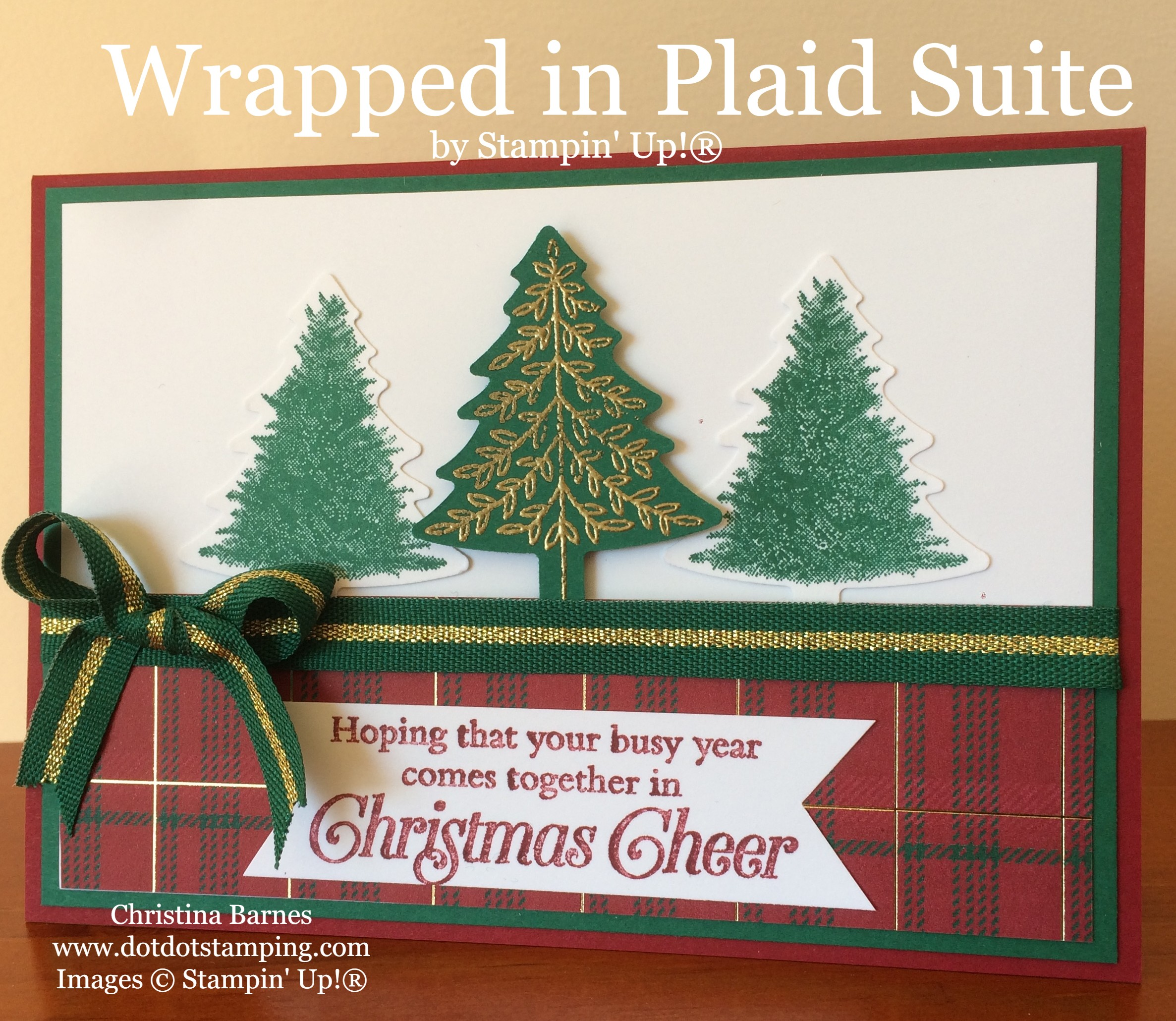 Wrapped in Plaid Suite Pine Tree Punch Perfectly Plaid Stampin Up Embossed Christmas Tree 2019 Holiday Catalogue Christina Barnes Dot Dot Stamping 1