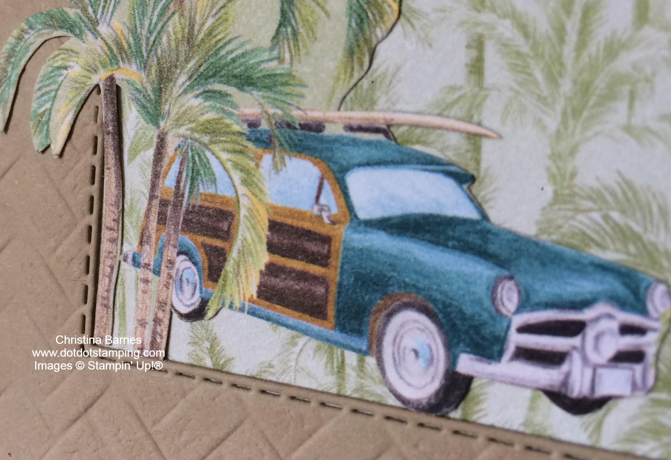 Tropical Oasis Stampin' Up! Vintage Car Christina Barnes Dot Dot Stamping 2