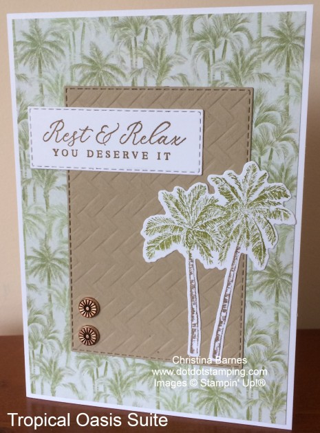 Tropical Oasis Suite by Stampin' Up! Card 2020 Christina Barnes Dot Dot Stamping 3