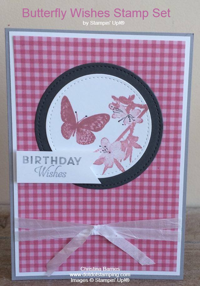 Colour Challenge May 2020 Butterfly Wishes Stampin' Up! Christina Barnes Dot Dot Stamping